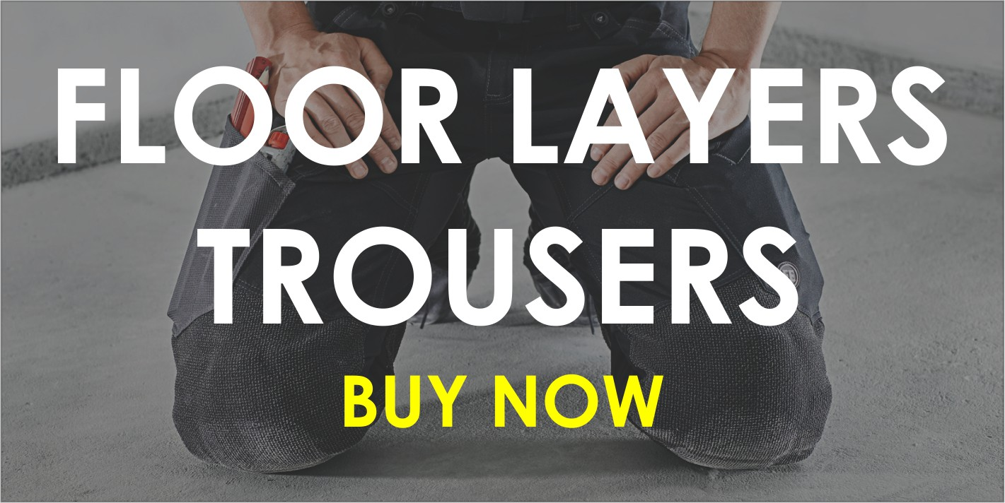 Floor layer trousers